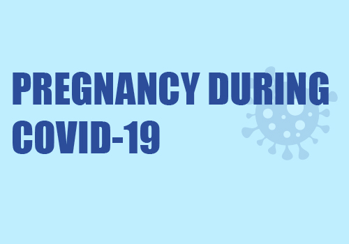 Pregnancy during Covid-19