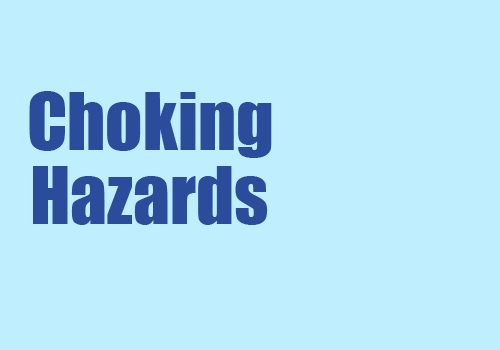 Choking Hazards
